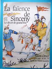 Affiche originale 90 Faïence SINCENY Décor grand feu Cheval Chine St Omer Aisne