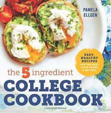 Ellgen Pamela-The 5-Ingredient College Cookbook BOOK NEW