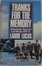 THANKS FOR THE MEMORY Laddie Lucas: Air Warfare 1939-45: World War II