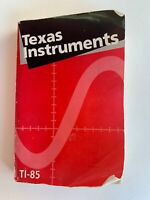 Texas Instruments TI-85 Graphing Calculator Guidebook 1993