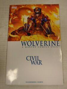 Marvel CIVIL WAR: WOLVERINE (2007) TPB Humberto Ramos, Marc Guggenheim