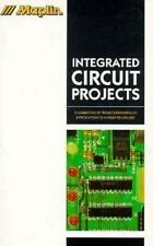 Maplin Integrated Circuits Projects (Maplin Series)-ExLibrary