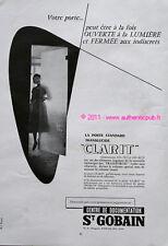 PUBLICITE SAINT GOBAIN MIROITIER LA PORTE CLARIT DE 1957 FRENCH AD PRINT PUB