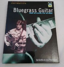 BLUEGRASS GUITAR KNOW PLAYERS PLAY MUSIC FRETMASTER With CD Eric Thompson