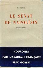 C1 Jean THIRY Le SENAT DE NAPOLEON 1800 1814