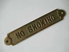 "Vintage Solid Brass ""NO SMOKING"" Wall / Door Sign  6 1/4"" Long"