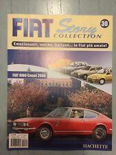 "FIAT STORY COLLECTION "" FIAT DINO COUPE' 2000 "" HACHETTE FASCICOLO"