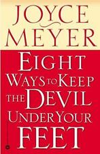 Eight Ways to Keep the Devil Under Your Feet, Joyce Meyer, Good Book