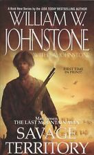 Savage Territory by William W. Johnstone and J. A. Johnstone (2009, Paperback)
