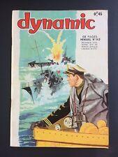 ► DYNAMIC  - N°143 - AU SECOUR DU COMMANDO - ARTIMA - 1964 - TBE