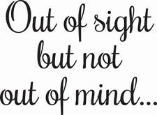 WOODWARE Clear JUST WORDS Single Stamps OUT of SIGHT but not OUT OF MIND JWS094