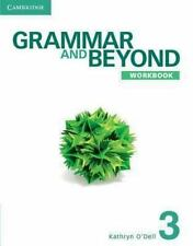 GRAMMAR AND BEYOND LEVEL 3 WORKBOOK - O'DELL, KATHRYN - NEW PAPERBACK BOOK