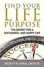 NEW Find Your Life Purpose:: The Secret for a Successful and Happy Life