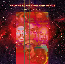 Prophetz Of Time And Space / String Theory (+J. Goodman