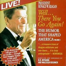 Reagan, Ronald : Well...There You Go Again! The Humor Tha CD