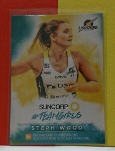 2019 Suncorp Super Netball - Steph Wood Queensland Teamgirls TG 04 Trading Card