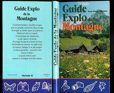 """Paul-Henry Plantain : Guide Explo de la Montagne """" Editions Hachette """""""