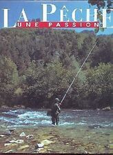 LA PECHE une passion TDS litteral Arrachart  Boyer Denis