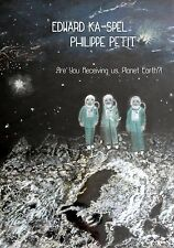 Edward KA-Spel & Philippe Petit are you receiving US, Planet Earth?! CD BOX