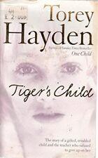 Tigers Child By Torey Hayden