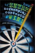 How to Enter Screenplay Contest ...And Win!, 2nd Edition-ExLibrary