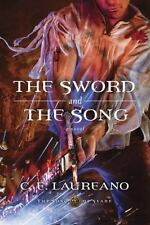 The Song of Seare: The Sword and the Song 3 by C. E. Laureano (2015, Paperback)