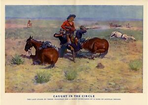 FREDERIC REMINGTON THE LAST STAND OF TROOPERS AND SCOUT BY HOSTILE INDIANS