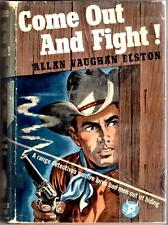 Come Out and Fight!  by Allan Vaughan Elston FIRST
