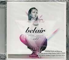 CD COMPIL 16 TITRES--THE SOUND OF BEL AIR VOL 1--SINCLAR/FRAGMA/RIO/CUDI--NEUF