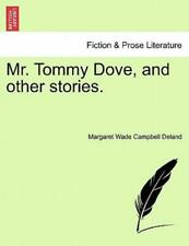 Mr Tommy Dove, And Other Stories