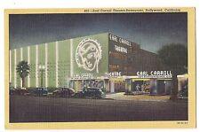 EARL CARROLL THEATRE RESTAURANT Hollywood LA CALIFORNIA CA Postcard LINEN