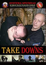 SYSTEMA SPETSNAZ TRAINING DVD #8 - TAKEDOWNS - Russian Hand-to-Hand Combat