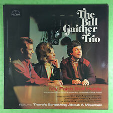 The Bill Gaither Trio - My Faith Still Porte - Pèlerin jlps-194 stéréo EX+