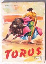 "Vtg Toros ""The Bull-Fight"" by Jose Henriquez Rare 1951 English Edition Book"
