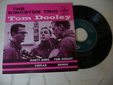 "THE KINGSTON TRIO"" TOM DOOLEY-disco 45 giri EP(4 songs)CAPITOL It 1960"""