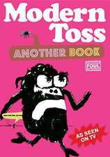 New, Modern Toss: Another Book: featuring Mister Tourette, Mick Bunnage, Jon Lin