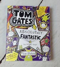 Tom Gates is Absolutely Fantastic (at Some Things) by Liz Pichon 2013 paperback