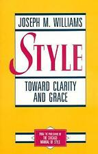 Style : Toward Clarity and Grace by Joseph M. Williams