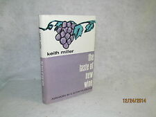 Vintage Book - The Taste of New Wine by Keith Miller
