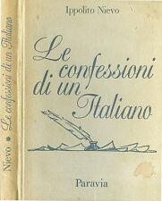 """* Ippolito Nievo """" Le confessioni di un Italiano """" 1^ Edizione Paravia 1960"""