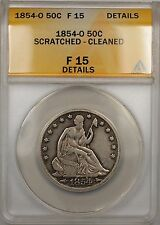 1854-O Seated Liberty Silver Half Dollar 50c Coin ANACS F15 Scratched Cleaned