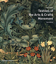 Textiles of the Arts & Crafts Movement Linda Parry New Edition Thames & Hudson