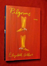 Pilgrims by Elizabeth Gilbert 1997, Hardcover,  NEW