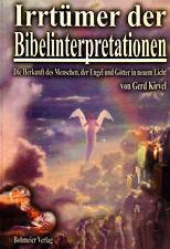 IRRTÜMER DER BIBELINTERPRETATIONEN - Gerd Kirvel ( wie Zecharia Sitchin ) BUCH