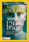 NATIONAL GEOGRAPHIC N°203 AOUT 2016 VIVRE 120 ANS ET PLUS/ PANDAS/ MOUSTIQUES
