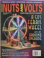 Nuts and Volts April 2017 A 50's Ferris Wheel Arduino Upgrade FREE SHIPPING sb