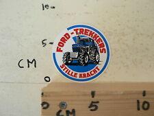 STICKER,DECAL FORD TREKKERS STILLE KRACHT TREKKERS TRACTOR A