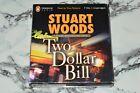 Two (2) Dollar Bill - Unabridged - Stuart Woods (7-Disc CD Set, 2005)