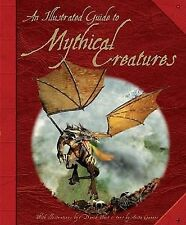 Illustrated Guide to Mythical Creatures c2009 VGC HARDCOVER