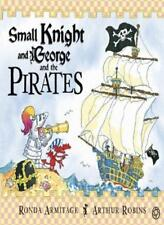 Small Knight and George and the Pirates,Ronda Armitage, Arthur Robins